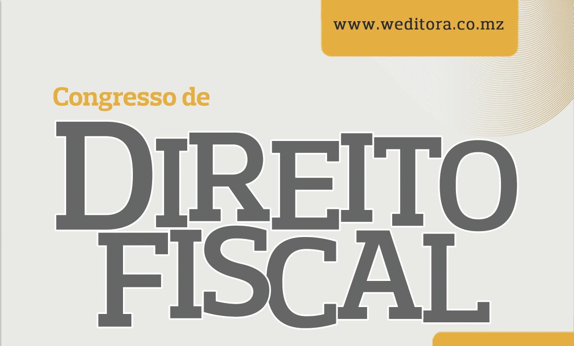 Congresso de DIREITO FISCAL- de 5 e 6 de Outubro no Hotel Radisson