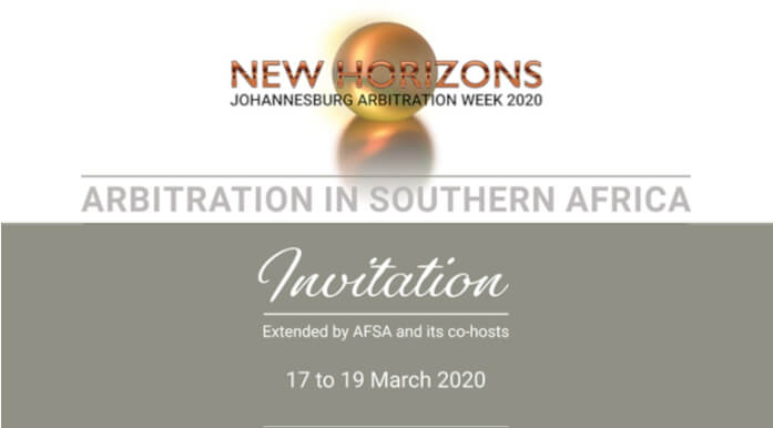 INVITATION: Johannesburg Arbitration Week - From the 17th to the 19th of March 2020